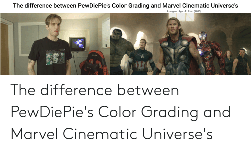 The Difference Between PewDiePie's Color Grading and Marvel
