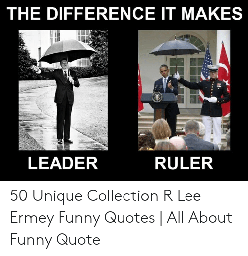 The Difference It Makes Leader Ruler 50 Unique Collection R Lee