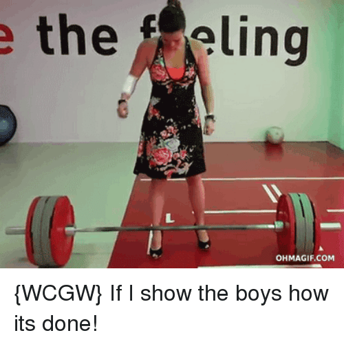Wcgw, Boys, and How: the  eling  OH  MAGIF COM {WCGW} If I show the boys how its done!