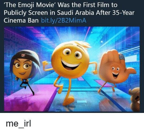 Emoji, Movie, and Saudi Arabia: The Emoji Movie' Was the First Film to  Publicly Screen in Saudi Arabia After 35-Year  Cinema Ban bit.ly/2B2MimA