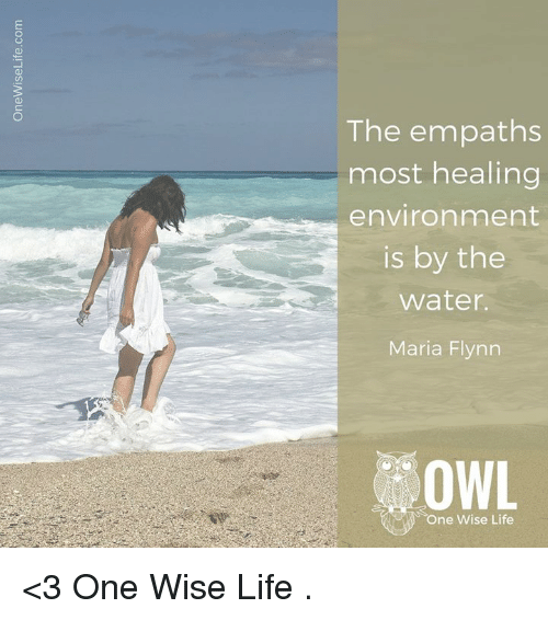 The Empaths Most Healing Environment Is by the Water Maria Flynn OWL