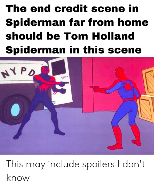 The End Credit Scene in Spiderman Far From Home Should Be Tom