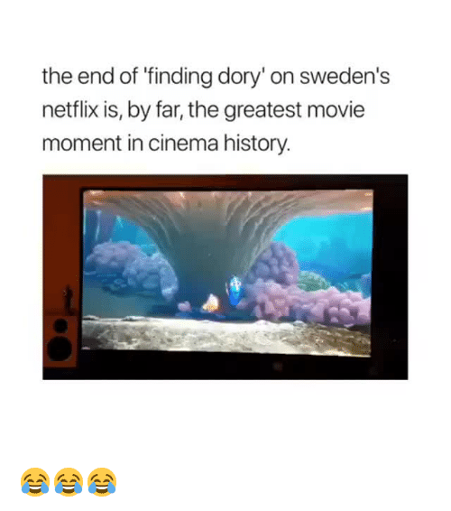 Netflix Finding Dory and History the end of finding dory on