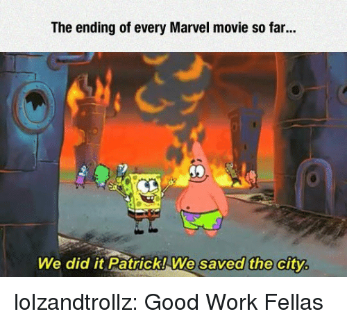 The Ending of Every Marvel Movie So Far We Did It Patrick