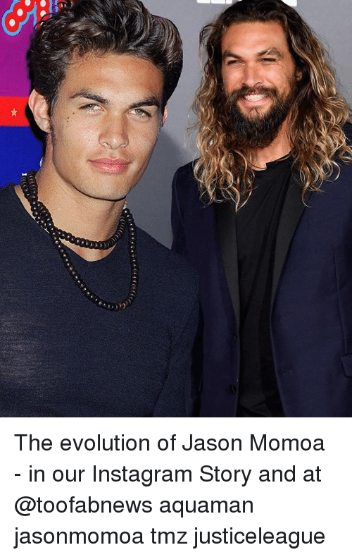 Instagram, Memes, and Jason Momoa: The evolution of Jason Momoa - in our Instagram Story and at @toofabnews aquaman jasonmomoa tmz justiceleague