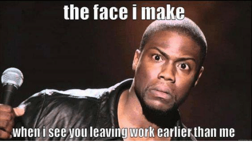 The Face I Make When