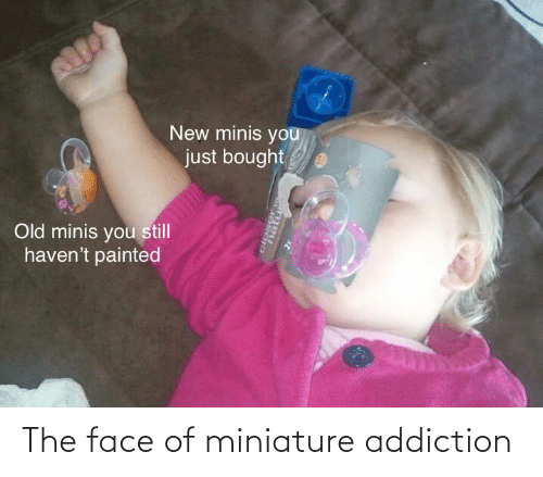 DnD, Face, and The Face: The face of miniature addiction