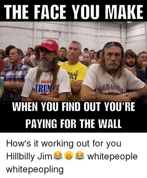 the face you make epulveda don run when you find 13133679 ✅ 25 best memes about hillbilly jim hillbilly jim memes