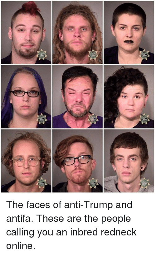 the faces of anti trump and antifa these are the people calling you