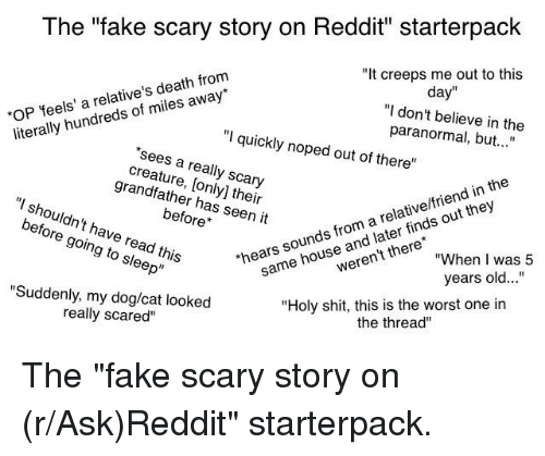 The Fake Scary Story on Reddit Starterpack It Creeps Me Out