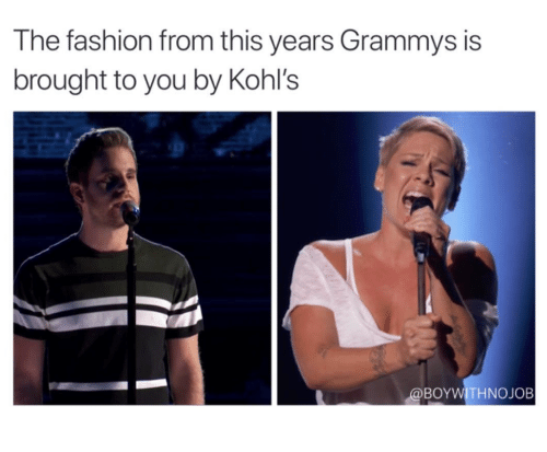 Kohl S Funny Meme : The fashion from this years grammys is brought to you by kohl s