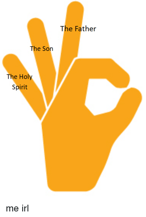 The Father The Son The Holy Spirit Spirit Meme On Me