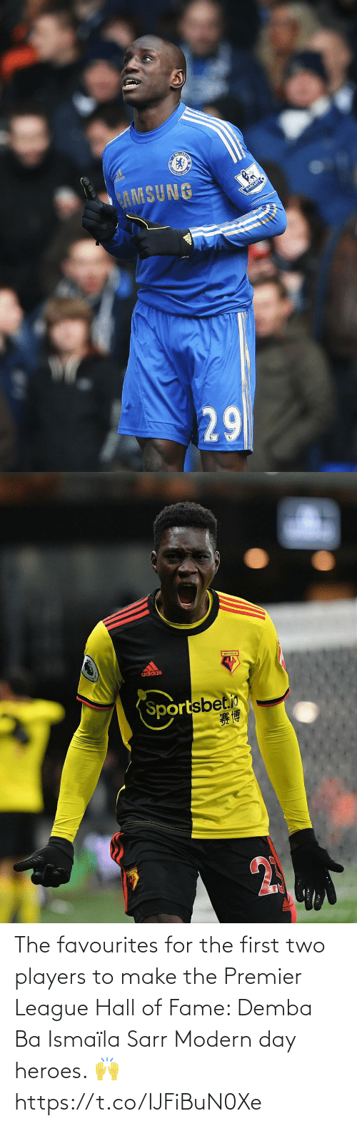 Premier League, Soccer, and Heroes: The favourites for the first two players to make the Premier League Hall of Fame:   Demba Ba Ismaïla Sarr  Modern day heroes. 🙌 https://t.co/IJFiBuN0Xe