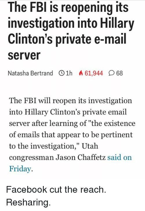 The FBI Is Reopening Its Investigation Into Hillary ...