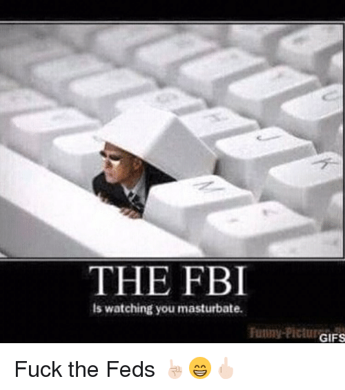 Fuck the fbi