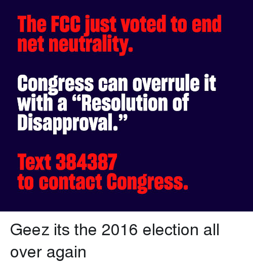 the fcc just voted to end net neutrality congress can overrule it