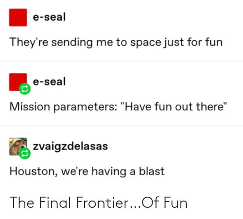 Fun, Frontier, and Final: The Final Frontier…Of Fun