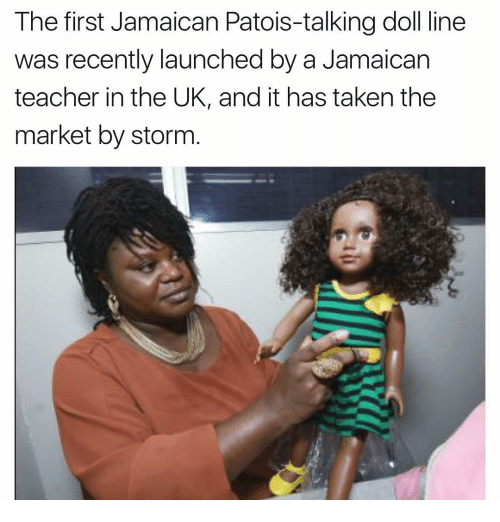 The First Jamaican Patois Talking Doll Line Was Recently Launched By