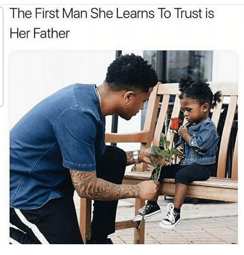Memes, 🤖, and Her: The First Man She Learns To Trust is  Her Father