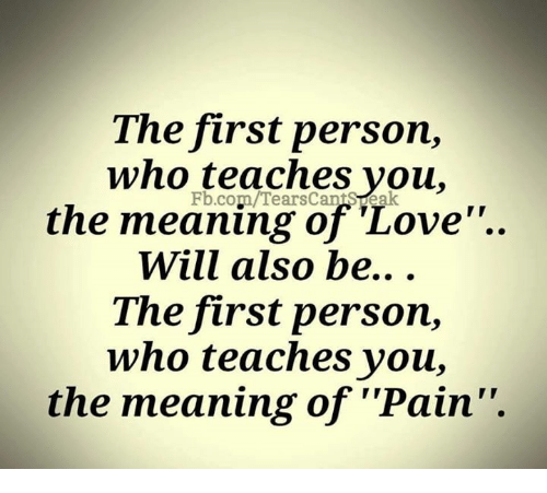 The First Person Who Teaches You the Meaning of 'Love Will