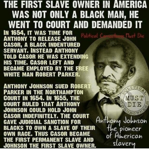 Anthony Johnson First Slave Owner In America