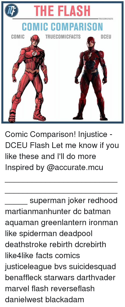 Batman, Facts, and Joker: THE FLASH  COMIC COMPARISON  TRUECOMICFACTS  COMIC  TRUECOMICFACTS  DCEU Comic Comparison! Injustice - DCEU Flash Let me know if you like these and I'll do more Inspired by @accurate.mcu ⠀_______________________________________________________ superman joker redhood martianmanhunter dc batman aquaman greenlantern ironman like spiderman deadpool deathstroke rebirth dcrebirth like4like facts comics justiceleague bvs suicidesquad benaffleck starwars darthvader marvel flash reverseflash danielwest blackadam