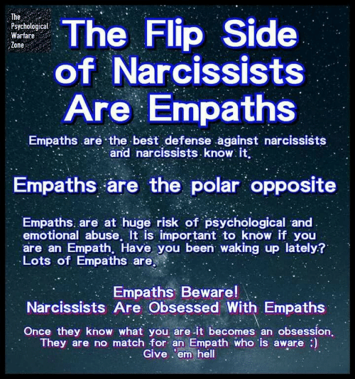 The Flip Side of Narcissists Are Empaths Psychological Warfare Zone