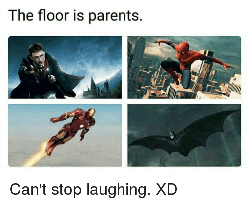 Funny, Parents, and Laughing: The floor is parents. Can't stop laughing. XD