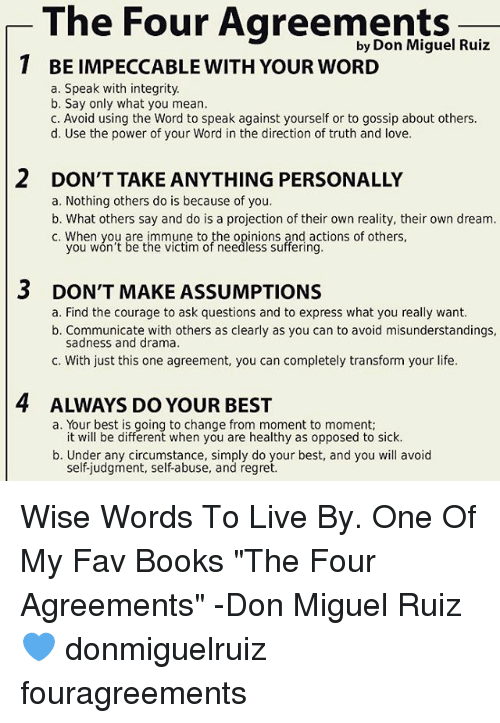 The Four Agreements By Don Miguel Ruiz 1 Be Impeccable With Your