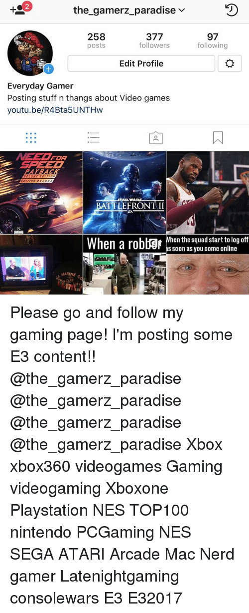 The Gamerz Paradise v 377 258 97 Followers Following Posts
