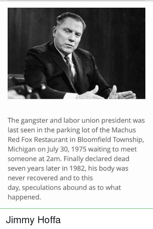 The Gangster And Labor Union President Was Last Seen In The Parking