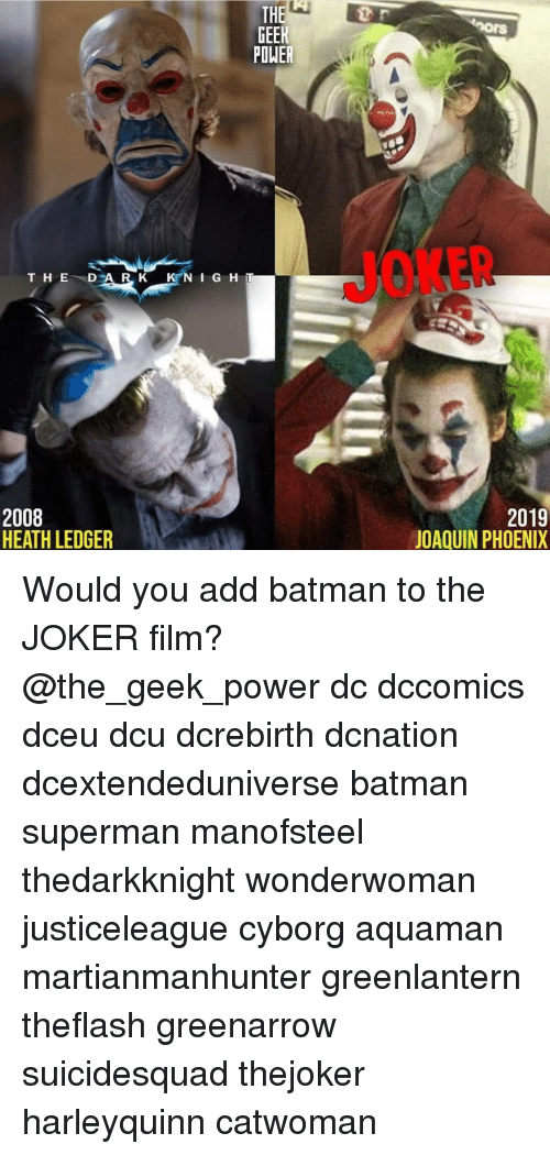 The Geer Power Rs Joker Th E D 2008 Heath Ledger 2019 Joaquin