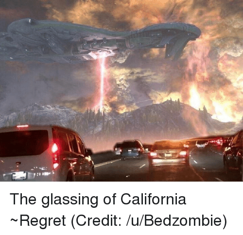 Halo, Regret, and California: The glassing of California ~Regret (Credit: /u/Bedzombie)