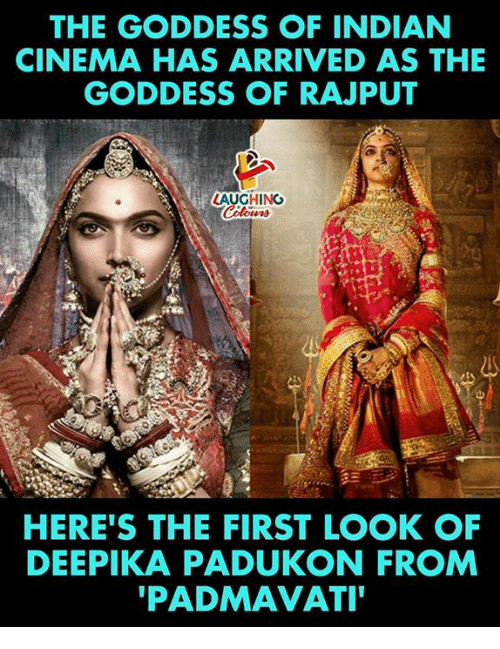 Indian, Rajput, and Indianpeoplefacebook: THE GODDESS OF INDIAN  CINEMA HAS ARRIVED AS THE  GODDESS OF RAJPUT  LAUGHING  HERE'S THE FIRST LOOK OF  DEEPIKA PADUKON FROM  PADMAVATI