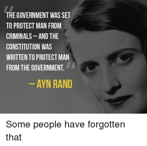 the government was set to protect man from criminals and the 5184089 ✅ 25 best memes about ayn rand ayn rand memes