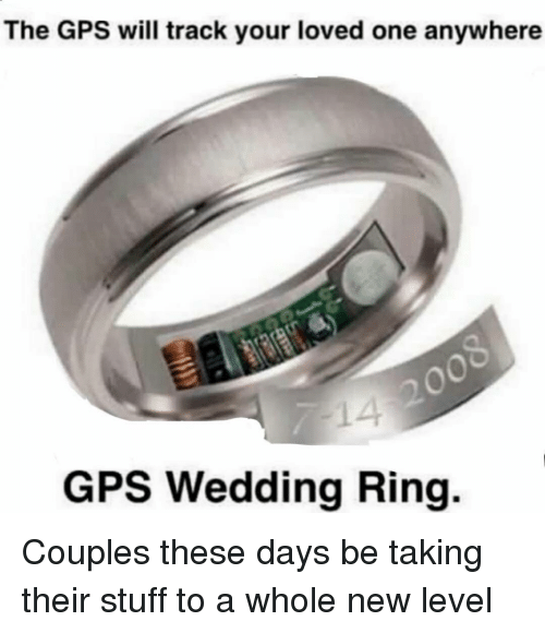 The Gps Will Track Your Loved One Anywhere Gps Wedding Ring Couples