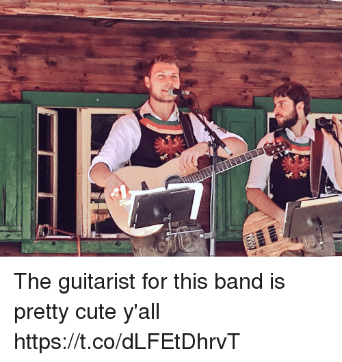 Cute, Memes, and Band: The guitarist for this band is pretty cute y'all https://t.co/dLFEtDhrvT