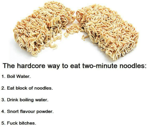 the hardcore way to eat two minute noodles 1 boil water 6820993 ✅ 25 best memes about boil boil memes