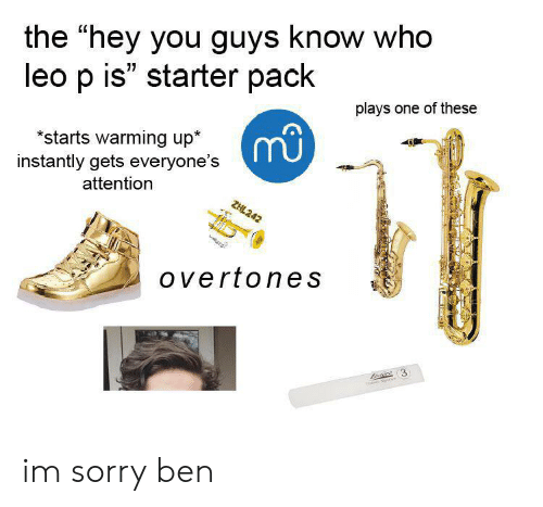 The Hey You Guys Know Who Leo P Is Starter Pack Plays One of