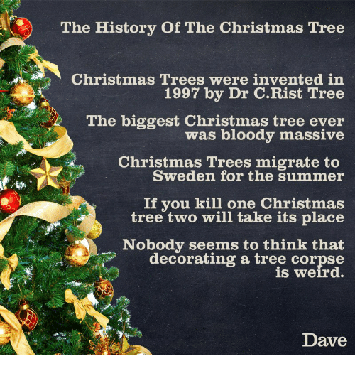 Bloody Christmas Tree.The History Of The Christmas Tree Christmas Trees Were