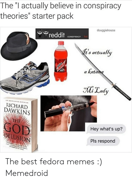 The I Actually Believe in Conspiracy Theories Starter Pack