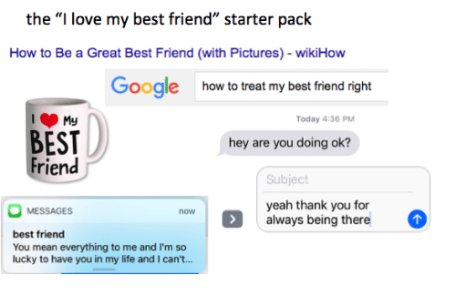 """Best Friend, Life, and Love: the """"I love my best friend"""" starter pack  How to Be a Great Best Friend (with Pictures) - wikiHow  Googlehow to treat my best friend right  Today 4:36 PM  BEST  Friend  hey are you doing ok?  Subject  MESSAGES  yeah thank you for  now  always being there  best friend  You mean everything to me and I'm so  lucky to have you in my life and I can't..."""