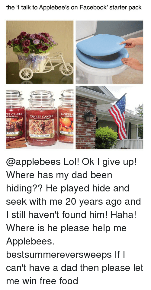 the i talk to applebee s on facebook starter pack kee candle yankee