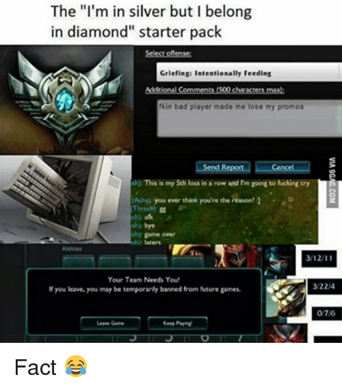 The I'm in Silver but Belong in Diamond Starter Pack Griefing