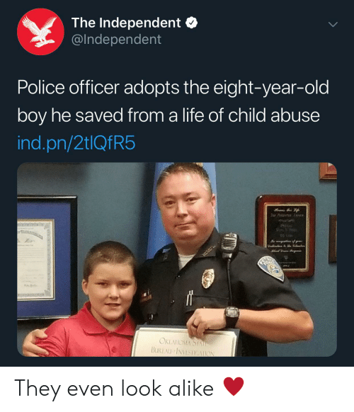 Life, Police, and Old: The Independent  @Independent  Police officer adopts the eight-year-old  boy he saved from a life of child abuse  ind.pn/2tlQfR5  Tor Pet  J% of r  OKLAUOMA STAE  BUREAU INVESTIGAION They even look alike ♥️
