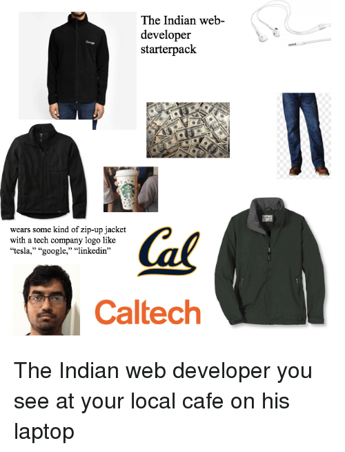 2f2d764bb319 The Indian Web- Developer Starterpackt Ears Some Kind of Zip-Up ...