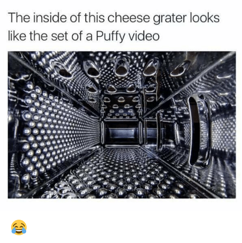 Memes, 🤖, and Cheese: The inside of this cheese grater looks  like the set of a Puffy video 😂