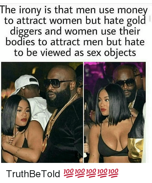 why are women gold diggers