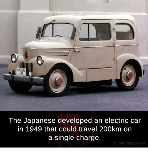 the japanese developed an electric car in 1949 that could 20300319 the japanese developed an electric car in 1949 that could travel,Electric Car Meme