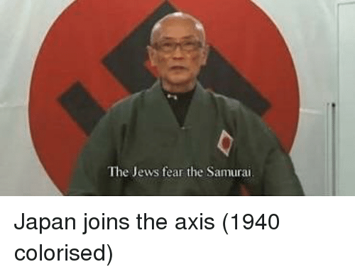 Samurai, Japan, and Fear: The Jews fear the Samurai Japan joins the axis (1940 colorised)
